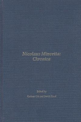 Nicolaus Minorita, Chronica: Documentation on Pope John XXII, Michael of Cesena, and the Poverty of Christ: With Summaries in English: A Source Boo 9781576591185