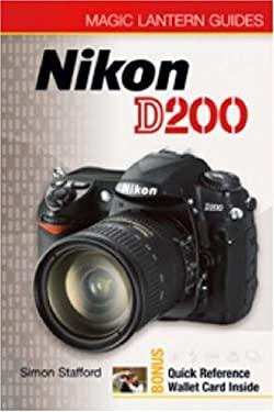Magic Lantern Guides: Nikon D200 9781579908867