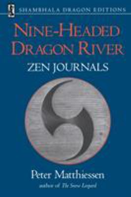 Nine-Headed Dragon River: Zen Journals 1969-1982 9781570623677