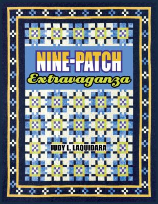 Nine-Patch Extravaganza 9781574329339