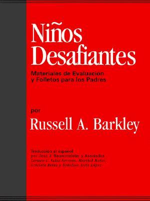 Ninos Desafiantes: Materiales de Evaluacion y Folletos Para Los Padres = Defiant Children 9781572302266