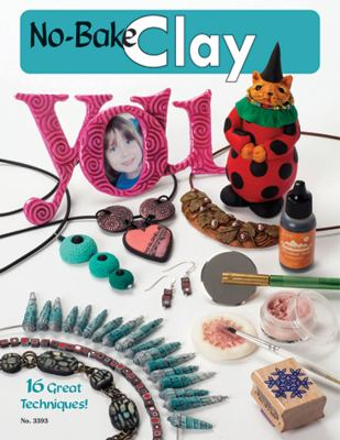 No Bake Air-Dry Clay: 16 Great Techniques