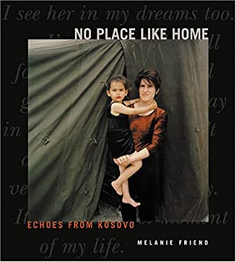 No Place Like Home: Echoes from Kosovo 9781573441193