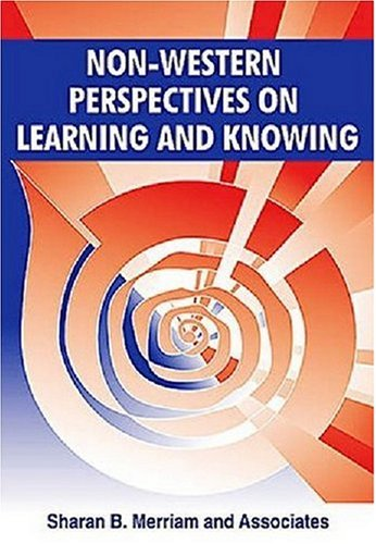 Non-Western Perspectives on Learning and Knowing 9781575242804