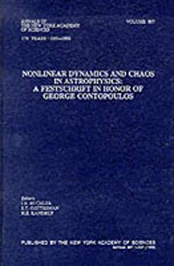 Nonlinear Dynamics and Chaos in Astrophysics: A Festschrift in Honor of George Contopoulos 9781573311625