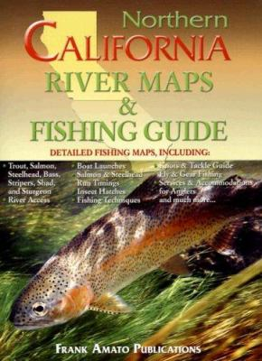 Northern California River Maps & Fishing Guide 9781571883926