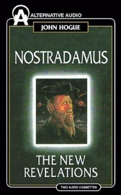 Nostradamus: The New Revelations