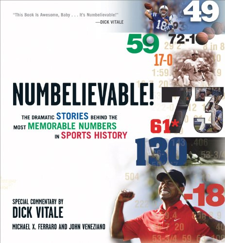 Numbelievable!: The Dramatic Stories Behind the Most Memorable Numbers in Sports History 9781572439900