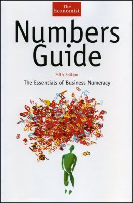 Numbers Guide: The Essentials of Business Numeracy 9781576601440