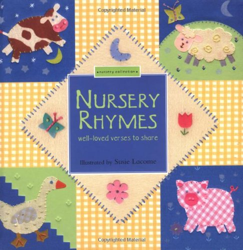 Nursery Rhymes: Well-Loved Verses to Share 9781571459305