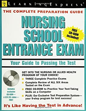 Nursing School Entrance Exam: Your Guide to Passing the Test [With CDROM] 9781576854815