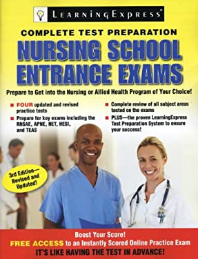 Nursing School Entrance Exams: Your Guide to Passing the Test 9781576859025