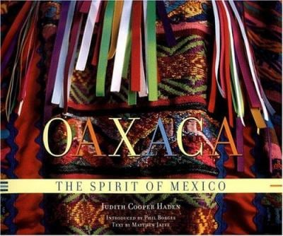 Oaxaca: The Spirit of Mexico 9781579652142