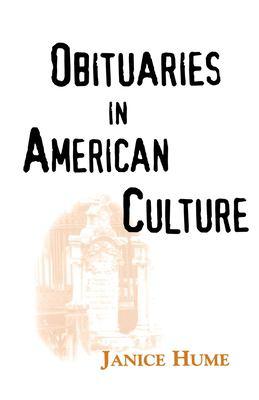 Obituaries in American Culture 9781578062423
