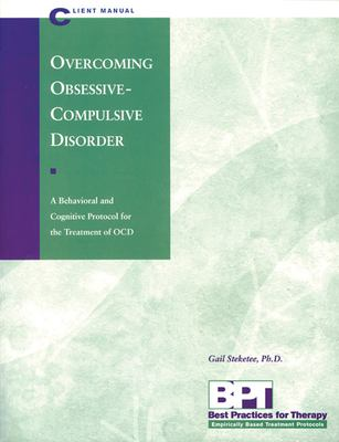 Overcoming Obsessive-Compulsive Disorder - Client Manual 9781572241299