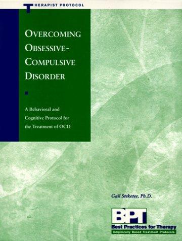 Overcoming Obsessive-Compulsive Disorder - Therapist Protocol 9781572241282