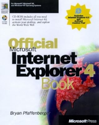 Official Microsoft Internet Explorer 4.0 Book [With Contains Internet Software] 9781572315761