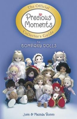 Official Precious Moments Collector's Guide to Company Dolls 9781574323627