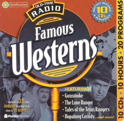Old-Time Radio Famous Westerns [With 32 Pages] 9781570193705