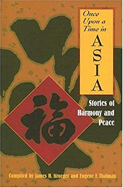 Once Upon a Time in Asia: Stories of Harmony and Peace 9781570756375