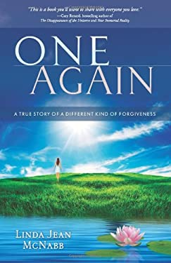 One Again: A True Story of a Different Kind of Forgiveness 9781571746108