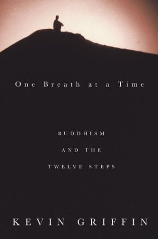 One Breath at a Time: Buddhism and the Twelve Steps 9781579549053