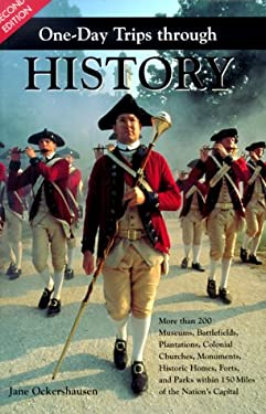 One-Day Trips Through History 9781574270907