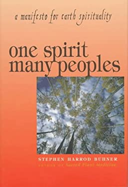 One Spirit, Many Peoples: A Manifesto 9781570981203