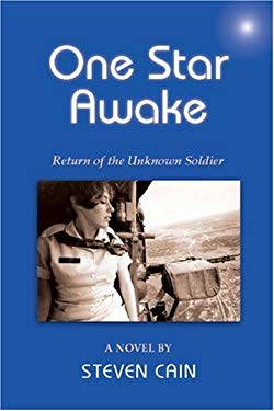 One Star Awake: Return of the Unknown Soldier, a Novel 9781577332442