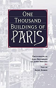 One Thousand Buildings of Paris 9781579123161