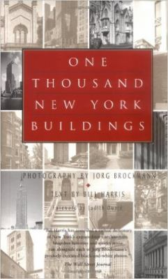 One Thousand New York Buildings 9781579124434