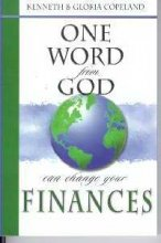 One Word from God Can Change Your Finances 9781577941460