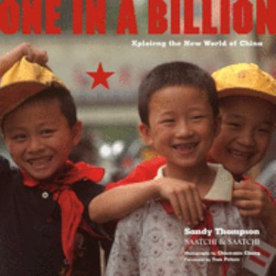 One in a Billion: Xploring the New World of China 9781576872963