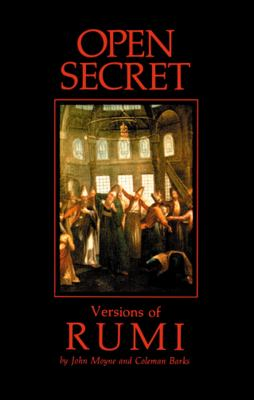 Open Secret: Versions of Rumi 9781570625299