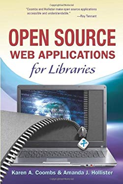 Open Source Web Applications for Libraries 9781573874007