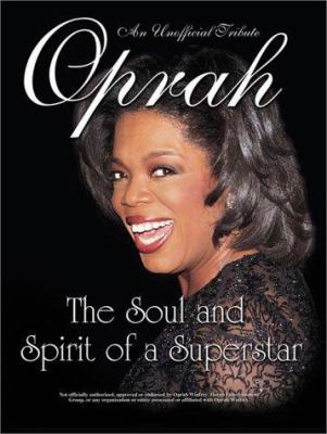 Oprah Winfrey: The Unofficial Tribute 9781572434080