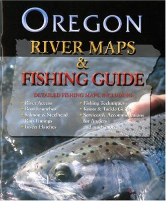 Oregon River Maps & Fishing Guide 9781571883179