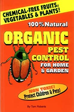 Organic Pest Control for Home & Garden 9781570670527