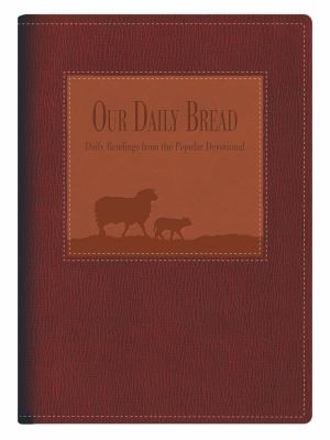 Our Daily Bread: Daily Readings from the Popular Devotional 9781572933934