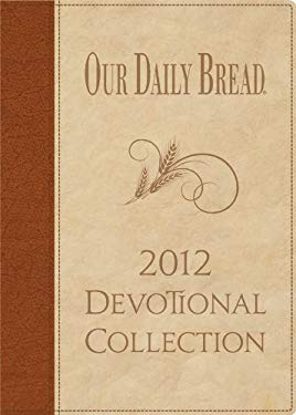 Our Daily Bread Devotional Collection 9781572935112