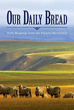Our Daily Bread, Volume 2: Daily Readings from the Popular Devotional 9781572933507