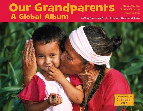 Our Grandparents: A Global Album 9781570914584