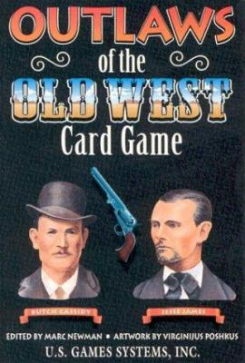 Outlaws of the Old West Card Game 9781572810167