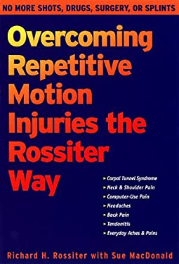 Overcoming Repetitive Motion Injuries 9781572241343