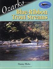 Ozarks Blue-Ribbon Trout Streams