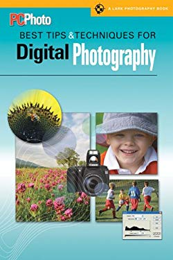 PCPhoto Best Tips & Techniques for Digital Photography 9781579906979