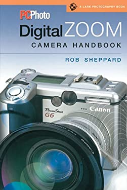 PCPhoto Digital Zoom Camera Handbook 9781579906535