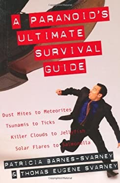 Paranoid's Ultimate Survival Guide 9781573929714
