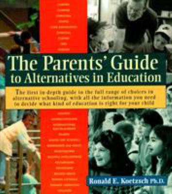 Parent's Guide to Alternative Education 9781570620676