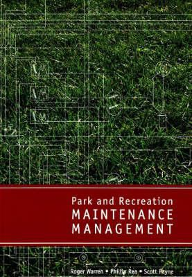 Park and Recreation Maintenance Management 9781571675682
